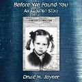 Before We Found You An Adoption Story
