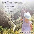 Out There Somewhere: The True Story of an Adoptee's Search for Her Biological Heritage