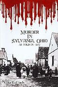 Murder in Sylvania Ohio: As Told in 1857