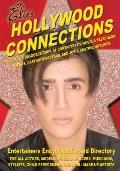Hollywood Connections : The Secret Resouce [sic] Book of Contacts for Movie and Television Agents, Casting Director and Job and Casting Hotlines