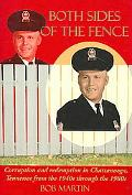 Both Sides of the Fence Corruption and Redemption in Chattanooga, Tennessee from the 1940s T...