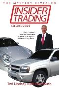 Insider Trading Buck the Trends. Fight the Stereotypes. a Guide to Selling Cars. and How to ...