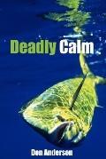 Deadly Calm
