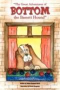 The Great Adventures of Bottom the Bassett Hound