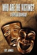 Who Are the Victims? A Bipolar Quandary