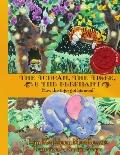 Toucan the Tiger and the Elephant: How the Tiger Got His Meal