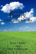 More Than Poetry, 1993 Until Infinity