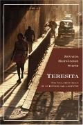 Teresita: The Fall from Grace of an Initiate and a Country