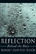 Reflection: Behind the Rain