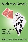 Nick the Greek: World's Greatest Poker Player and Gambler