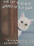 The Cat Who Was Afraid Of The Dark
