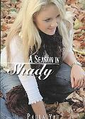 A Season in Shady