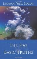 The Five Basic Truths