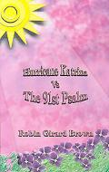 Hurricane Katrina Vs The 91st Psalm