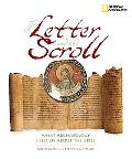 The Letter and the Scroll: What Archaeology Tells Us About the Bible
