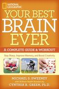 Your Best Brain Ever : A Complete Guide and Workout
