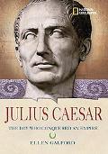 Julius Caesar The Boy Who Conquered an Empire
