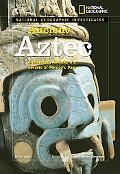 National Geographic Investigates Ancient Aztec