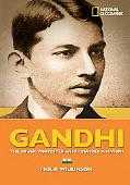 Gandhi The Young Protester Who Founded a Nation