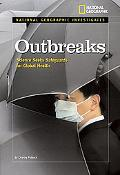 Outbreaks: Science Seeks Safeguards for Global Health