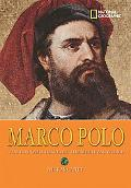 World History Biographies: Marco Polo: The Boy Who Traveled the Medieval World