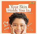 ZigZag: Your Skin Holds You In: A Book about Your Skin