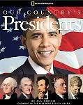 Our Country's Presidents: All You Need to Know about the Presidents, from George Washington ...