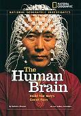 National Geographic Investigates: The Human Brain: Inside Your Body's Control Room