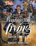 Literary Adventures of Washington Irving: American Storyteller
