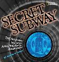 Secret Subway