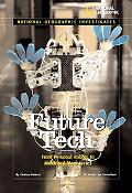 Future Tech: From Personal Robots to Motorized Monocycles
