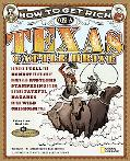 How to Get Rich on a Texas Cattle Drive: In Which I Tell the Honest Truth About Rampaging Ru...