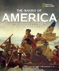 The Making of America Revised Edition: The History of the United States from 1492 to the Pre...