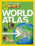 NG Kids World Atlas (National Geographic Kids)