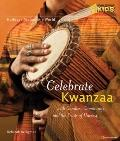 Holidays Around the World: Celebrate Kwanzaa : With Candles, Community, and the Fruits of th...