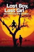 Lost Boy, Lost Girl : Escaping Civil War in Sudan