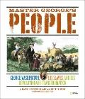 Master George's People : What Life Was Like for George Washington's Slaves