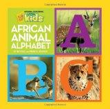 African Animal Alphabet (National Geographic Little Kids)