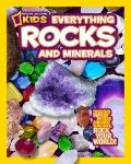 National Geographic Kids Everything Rocks and Minerals : Dazzling gems of photos and info th...