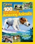 National Geographic Kids 125 True Stories of Amazing Animals : Inspiring Tales of Animal Fri...