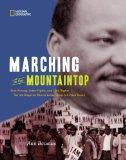 Marching to the Mountaintop: How Poverty, Labor Fights and Civil Rights Set the Stage for Ma...