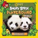 Angry Birds Playground: Animals: An Around-the-World Habitat Adventure