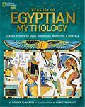 Treasury of Egyptian Mythology: Classic Stories of Gods, Goddesses, Monsters & Mortals (Nati...