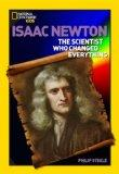 World History Biographies: Isaac Newton: The Scientist Who Changed Everything (National Geog...