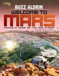 Buzz Aldrin on Mars : Making a Home on the Red Planet