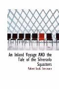 Inland Voyage and the Tale of the Silverado Squatters