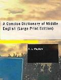 Concise Dictionary of Middle English