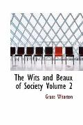 Wits and Beaux of Society