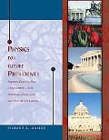 Physics for Future Presidents Supreme Court Justices, Congressmen, Ceos, Diplomats, Professo...
