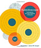 Kaleidoscope: Contemporary & Classic Readings in Education